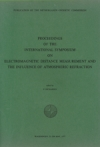 Proceedings of the international symposium on electromagnetic distance measurement and the influence of atmospheric refraction
